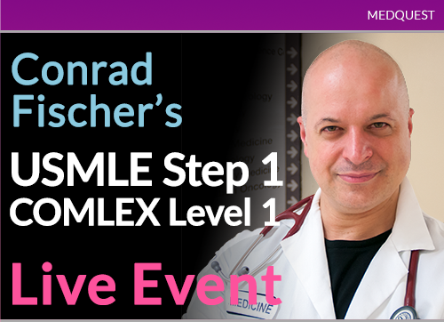 Conrad Fischer's USMLE Step 1/COMLEX Level 1 Live Event