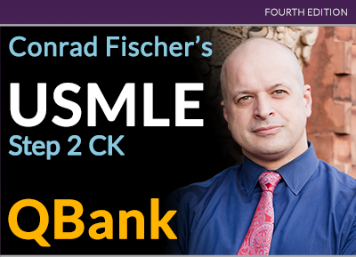 Conrad Fischer's USMLE Step 2 CK QBank