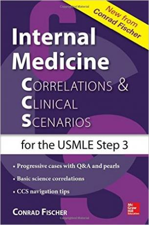 Internal Medicine Correlations and Clinical Scenarios (CCS) USMLE Step 3 (Correlations & Clinical Scenarios for the USMLE Step 3) 1st Edition