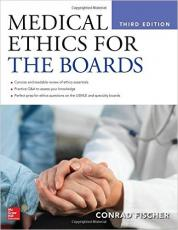 Medical Ethics for the Boards, Third Edition 3rd Edition