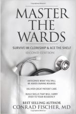 Master the Wards: Survive IM Clerkship and Ace the Shelf (Master the Boards) Second Edition